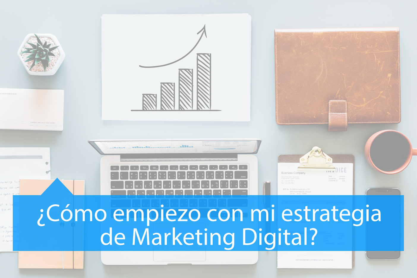 cómo empiezo con mi estrategia de marketing digital