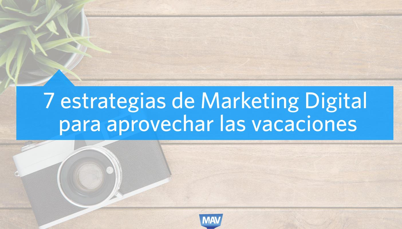 Marketing Digital en Vacaciones