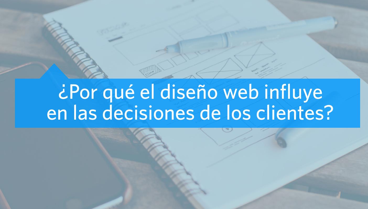 buen diseño web influye en decisiones de clientes
