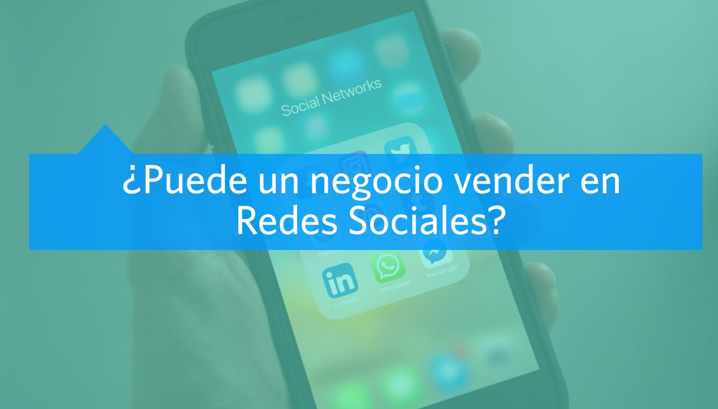 Puede un negocio vender en redes sociales