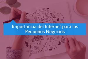 Importancia de Internet para los pequeños negocios