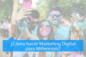Marketing Digital para Millennials