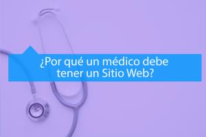 5 beneficios de un sitio web para médicos