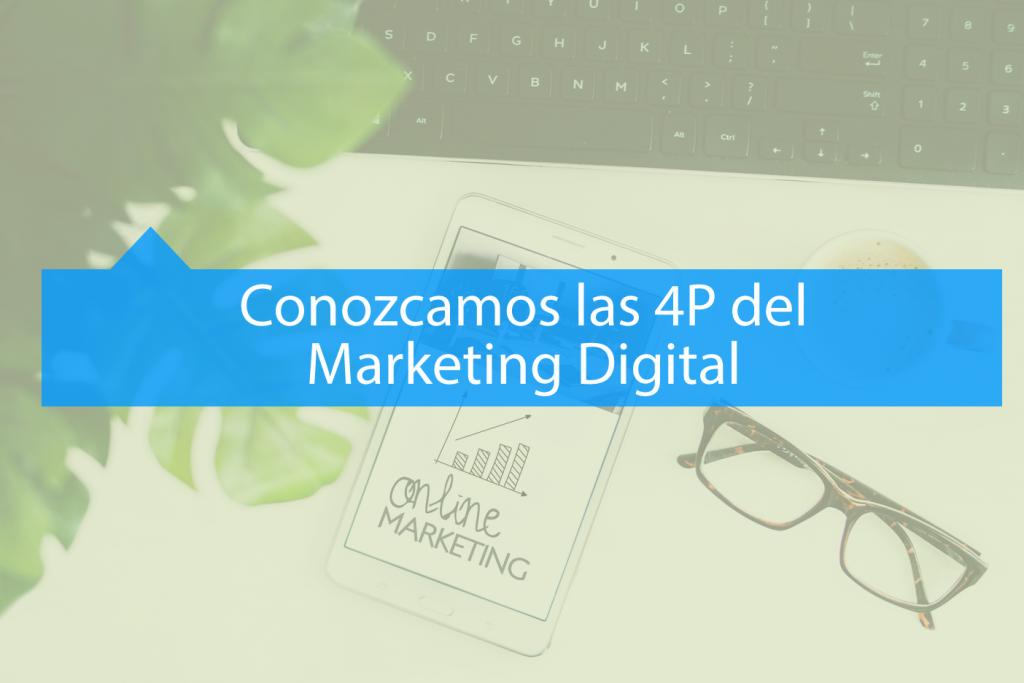 las nuevas 4P del Marketing Digital