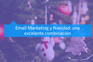 Campaña de Email Marketing en Navidad