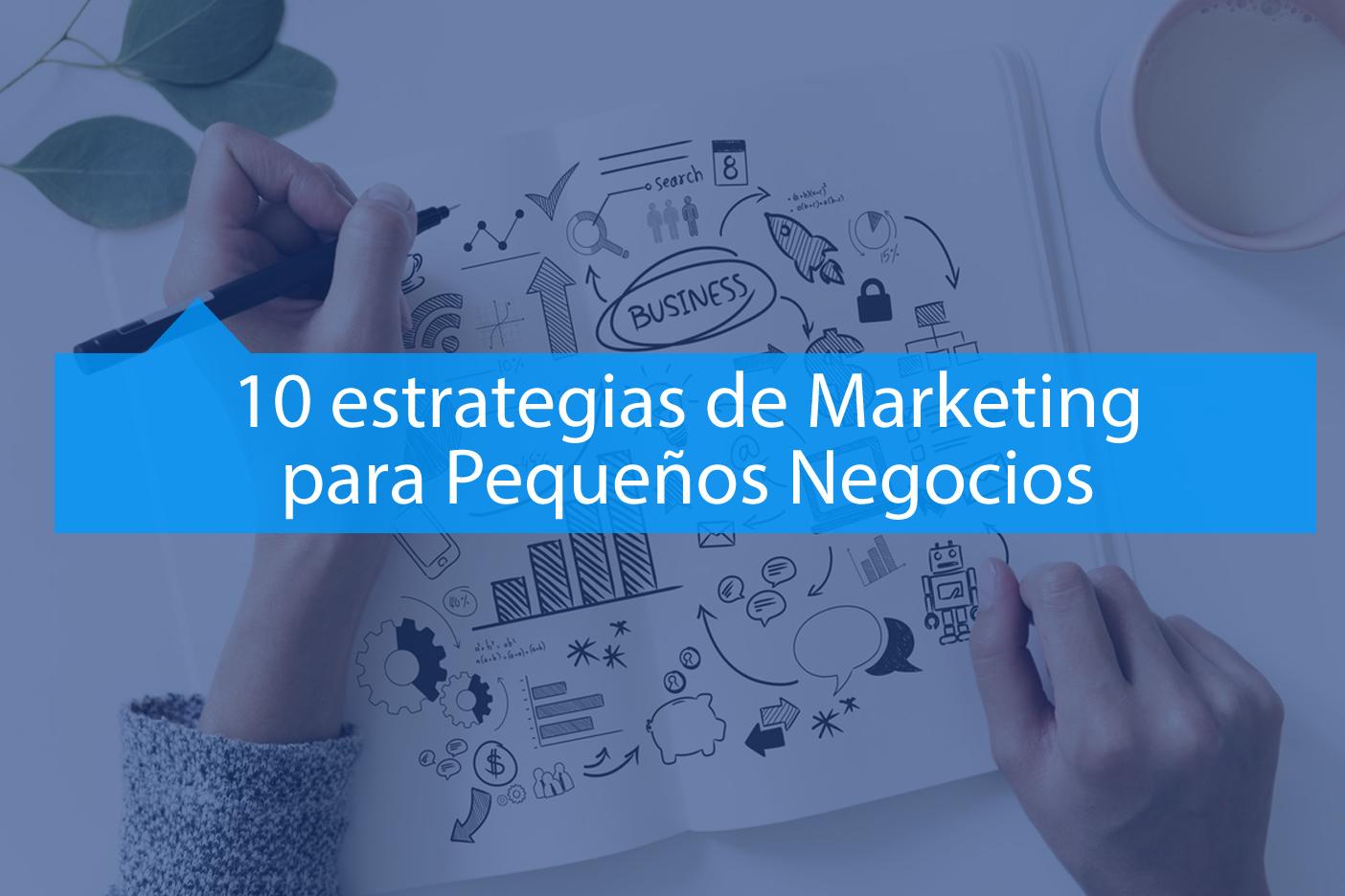 Estrategias de Marketing para Pequeños Negocios