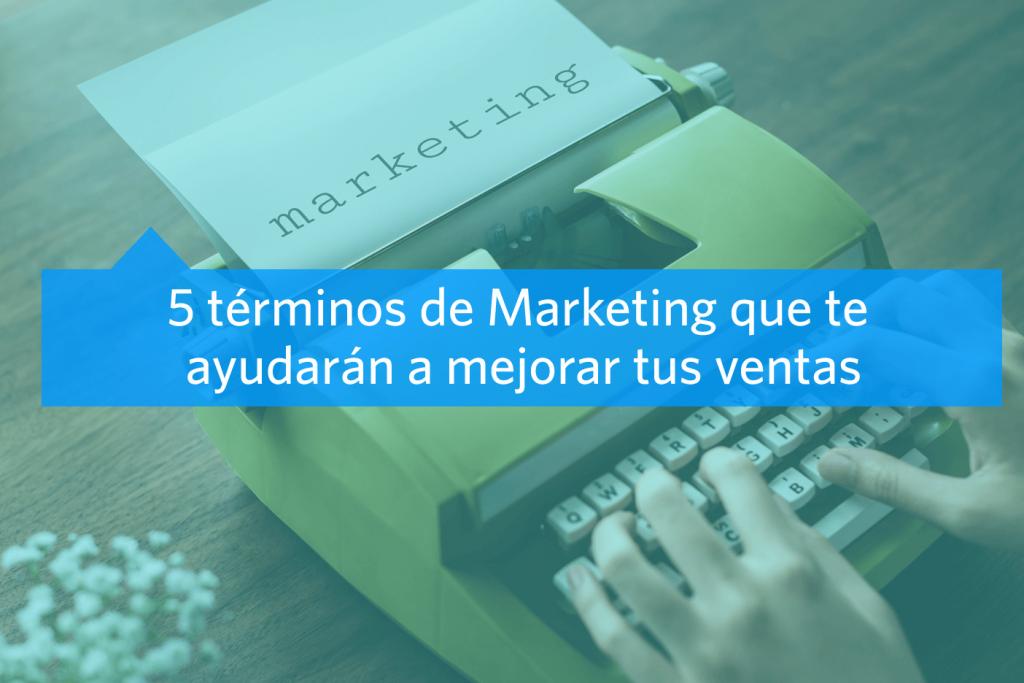 Terminos de Marketing para aumentar ventas