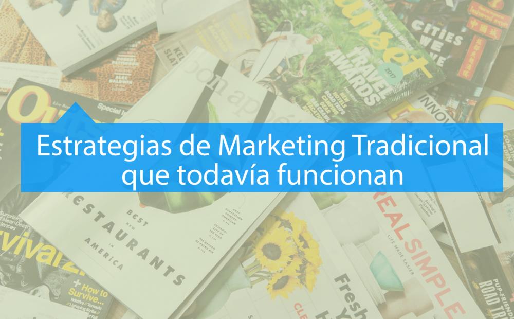 Estrategias Marketing Tradicional