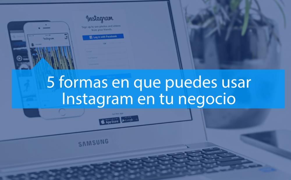formas de usar Instagram en una empresa