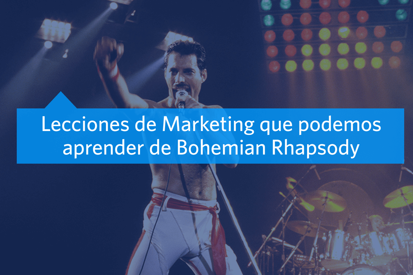 Freddie Mercury nos enseña Marketing