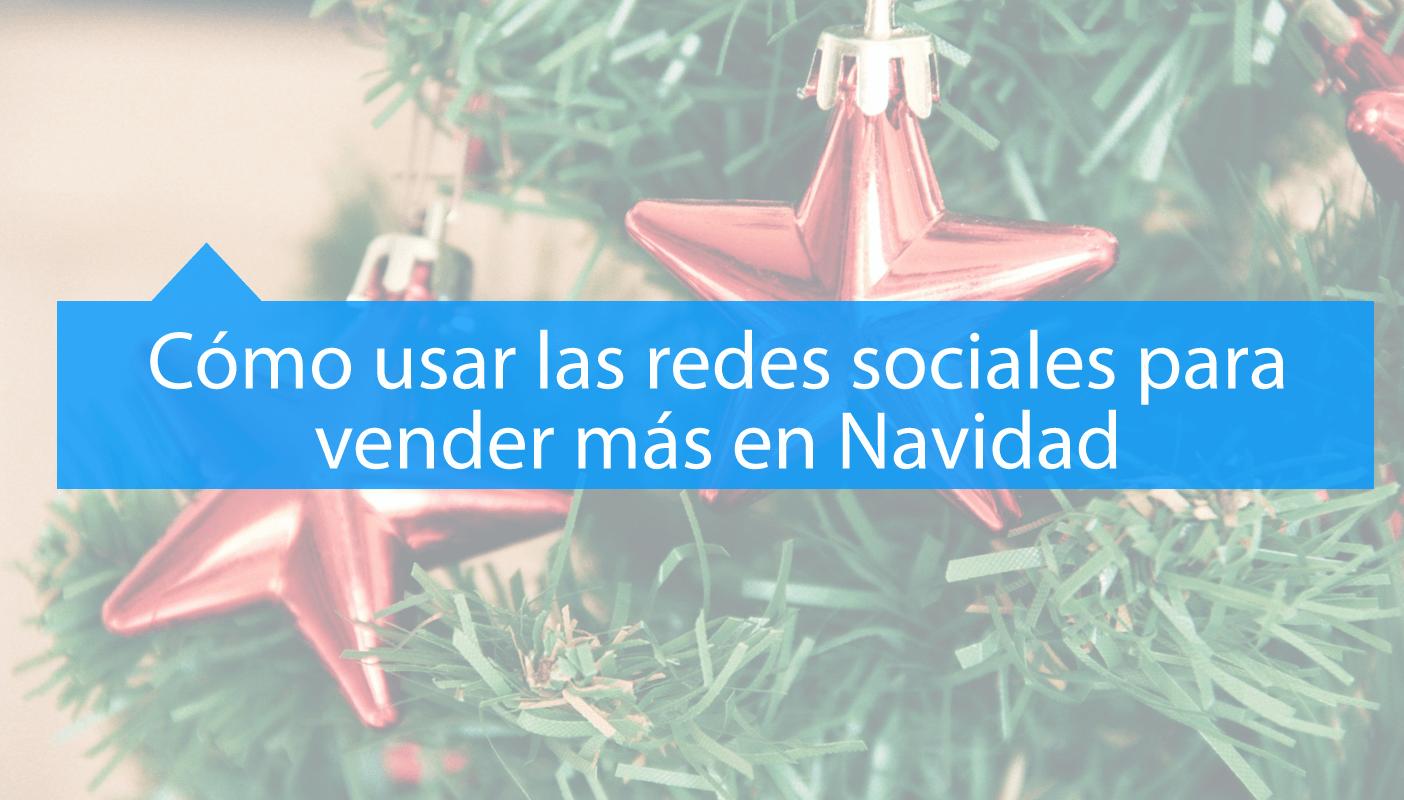Vender más en Navidad con Redes Sociales