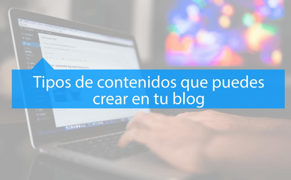 Tipos de contenidos para blogs