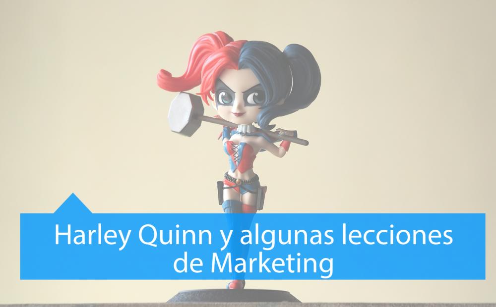 Harley Quinn y lecciones de Marketing