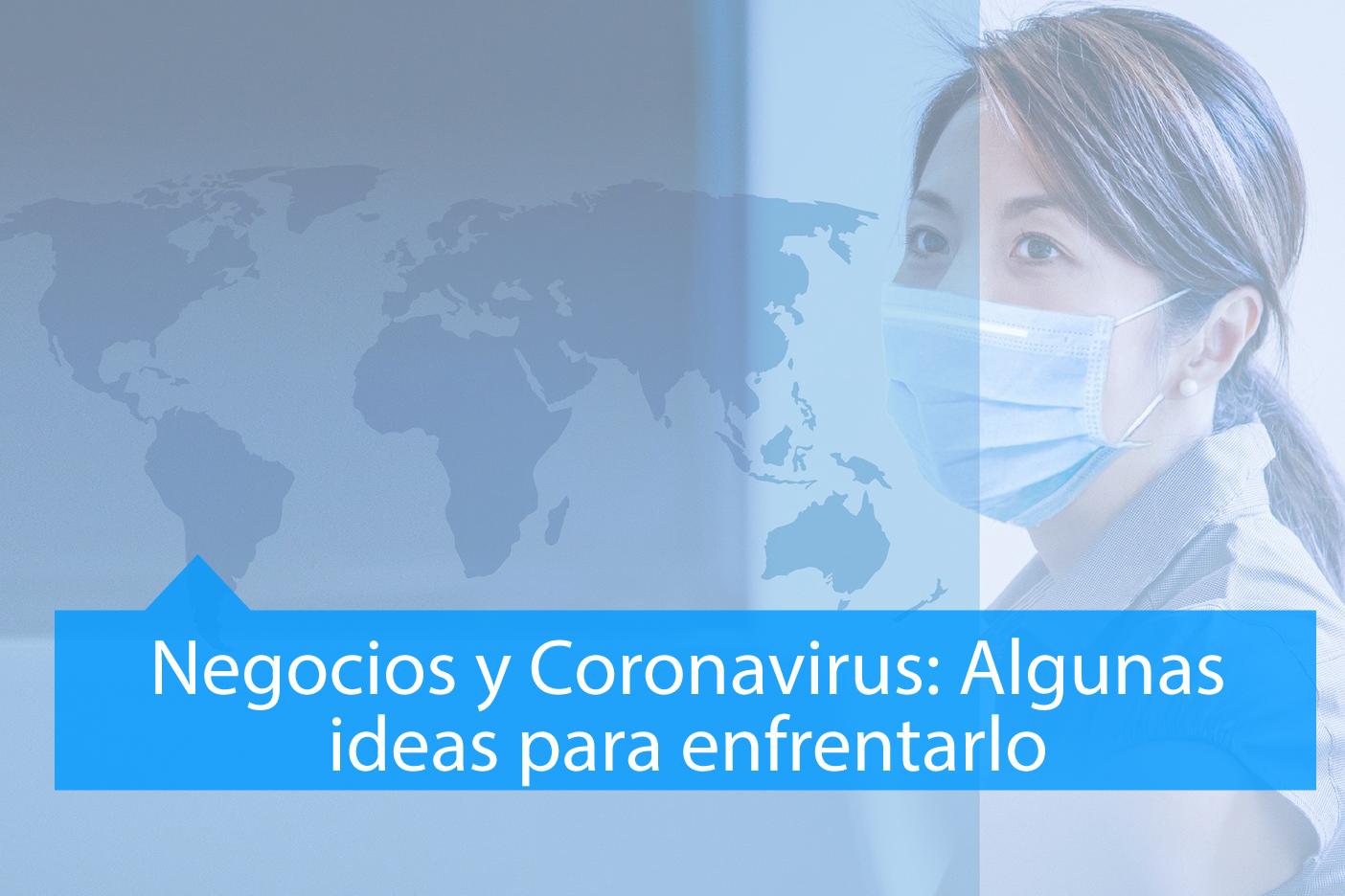 Negocios y Coronavirus