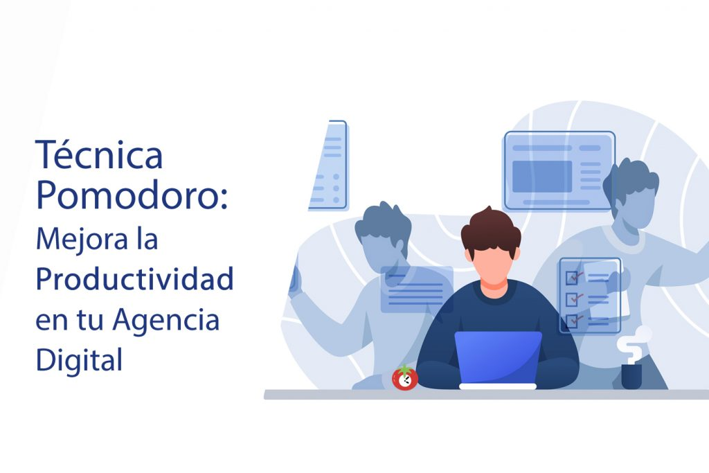 Técnica Pomodoro para Agencias Digitales